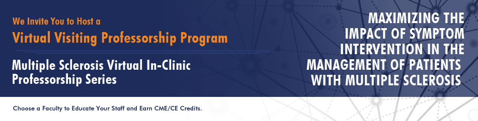 Host a Visiting Professorship Program Earn up to 4 complimentary CME/CE credits